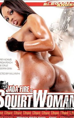 Jada Fire Is Squirt Woman