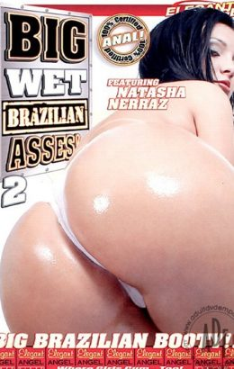 Big Wet Brazilian Asses! 2