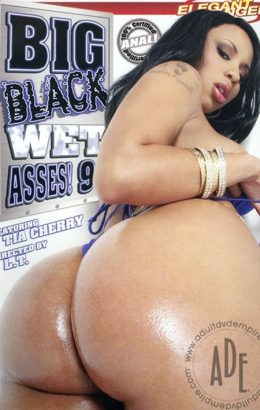 Big Black Wet Asses! 9