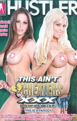 This Ain't Cheaters XXX: This Is A Parody