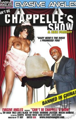 Can't Be Chappelle's Show: A XXX Parody