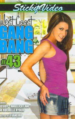 West Coast Gang Bang Team 43
