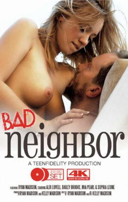 Teen Fidelity's Bad Neighbor