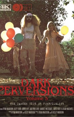 Dark Perversions 5