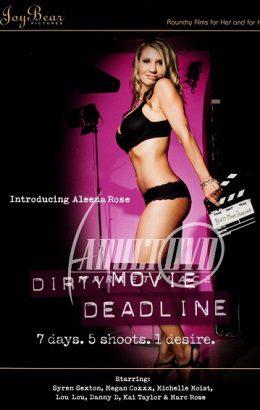 Dirty Movie Deadline