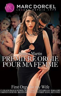 Manon Martin, Premiere Orgie Pour Ma Femme