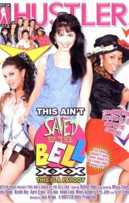 This Ain't Saved By The Bell XXX: This Is A Parody