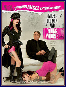 MILFs, Old Men and Young Whores
