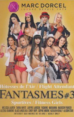 Fantasmes 3: Hotesses de lair and Sportives