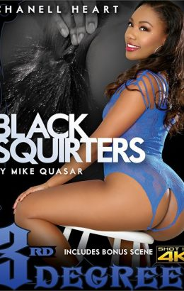 Black Squirters