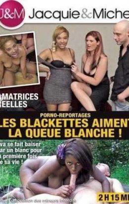 Les Blackettes Aiment La Queue Blanche!