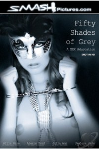Fifty Shades of Grey: A XXX Adaption