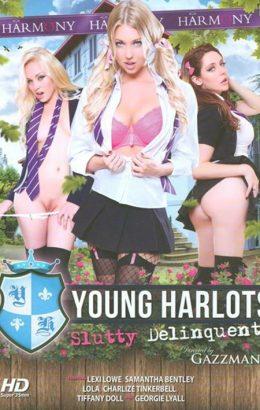 Young Harlots: Slutty Delinquents