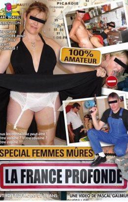 La France Profonde: Special Femmes Mures
