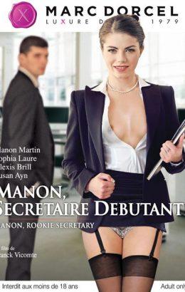 Manon, Secretaire Debutante