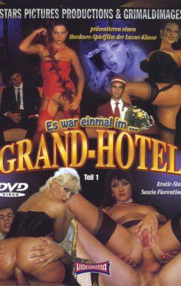 Es War Einmal Im Grand-Hotel