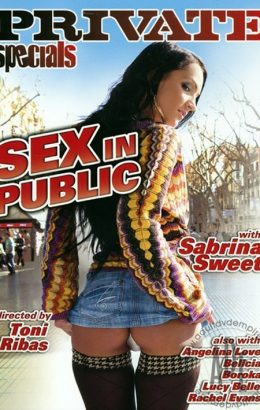 Private Specials 7: Sex in Public