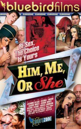 Him, Me or She