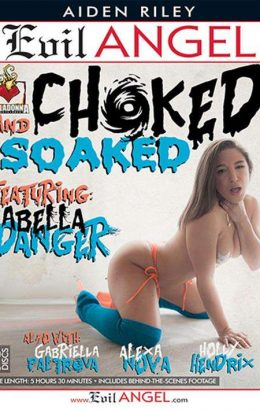 Choked And Soaked