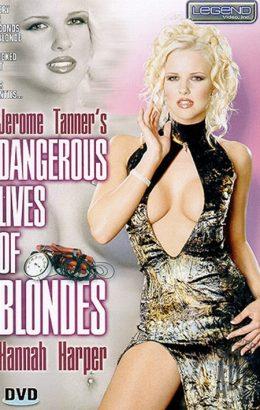 Dangerous Lives Of Blondes