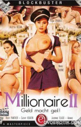 Millionaire 2: Geld macht geil