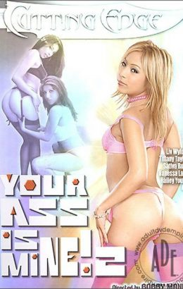 Your Ass Is Mine! 2
