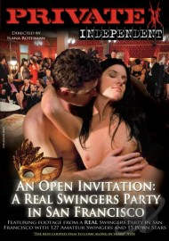 Private Independent 2 – An Open Invitation: A Real Swingers Party in San Francisco
