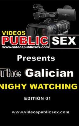 The Galician Night Watching