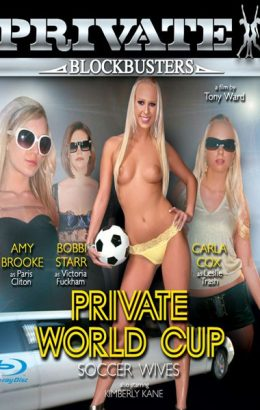 Private Blockbusters 6: World Cup Footballers Wives