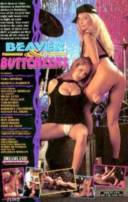 Beaver & Buttcheeks