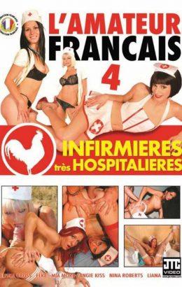 L'amateur Francais 4: Infirmieres Tres Hospitalieres
