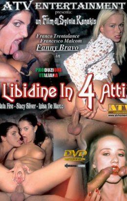 Libidine In Quattro Atti