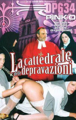 La cattedrale delle depravazioni