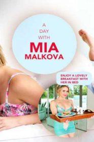 A Day With Mia Malkova