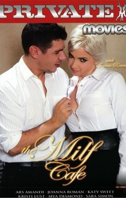 Private Movies 48: The MILF Cafe