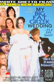 This Is Not My Big Fat Greek Wedding…It's A XXX Spoof!