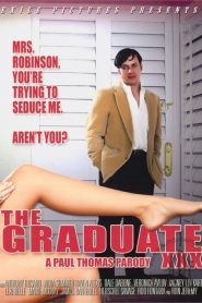 The Graduate XXX