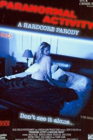 Paranormal Activity: A Hardcore Parody