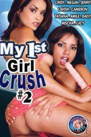 My 1st Girl Crush 2