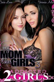 My Mom Likes Girls 3