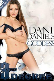Dani Daniels Is A Goddess