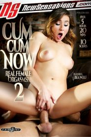 Cum, Cum Now 2: Real Female Orgasms!