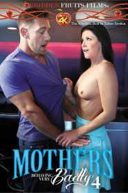 Mothers Behaving Very Badly 4