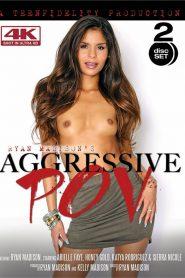 Aggressive POV