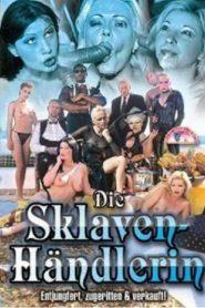Die Sklaven Handlerin