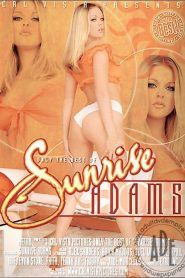 Only the Best of Sunrise Adams
