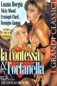 La Contessa and Lorfanella