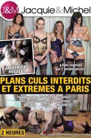 Plans culs interdits et extremes à Paris