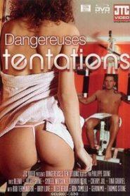 Dangereuses Tentations