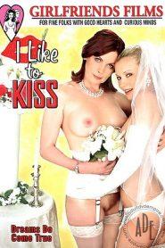 I Like To Kiss